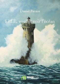 ELLE, voulait voir l'océan