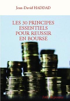LES 30 PRINCIPES ESSENTIELS POUR REUSSIR EN BOURSE - Couverture de livre auto édité