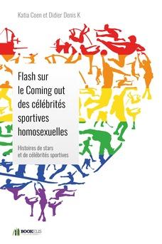 Flash sur le Coming out des célébrités sportives homosexuelles