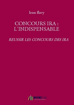 CONCOURS IRA : L'INDISPENSABLE