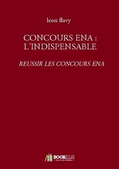 CONCOURS ENA : L'INDISPENSABLE - Couverture Ebook auto édité