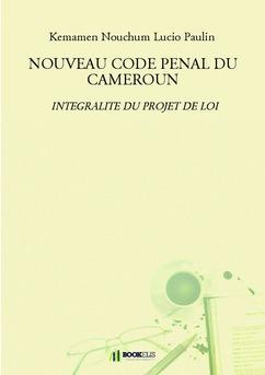 NOUVEAU CODE PENAL DU CAMEROUN   - Couverture de livre auto édité