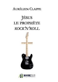 Jésus le prophète rock'n'roll