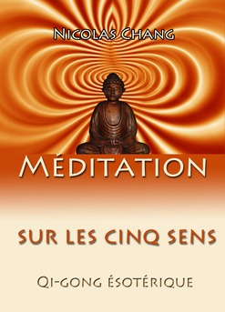 Méditation sur les cinq sens