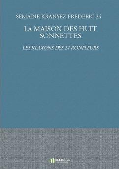 LA MAISON DES HUIT SONNETTES