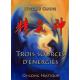 Trois sources d'énergie