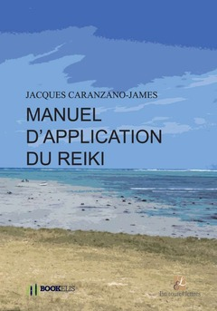 Manuel d'application Reiki premier Niveau