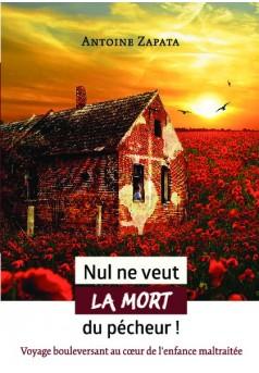 Nul ne veut la mort du pécheur ! - Couverture de livre auto édité