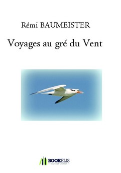Voyages au gré du Vent - Couverture de livre auto édité