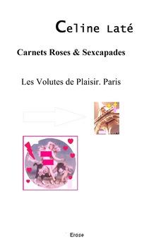 Les Volutes du Plaisir. Paris