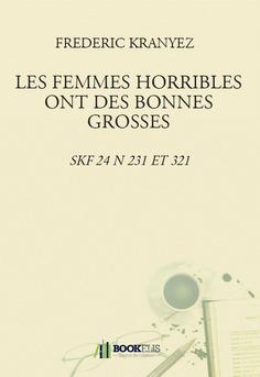 LES FEMMES HORRIBLES ONT DES BONNES GROSSES