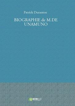 BIOGRAPHIE de M.DE UNAMUNO