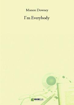I'm Everybody