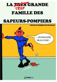 La très grande famille des sapeurs-pompiers