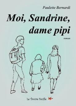 Moi, Sandrine, dame pipi - Couverture de livre auto édité