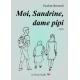 Moi, Sandrine, dame pipi