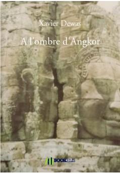 A l'ombre d'Angkor - Couverture de livre auto édité