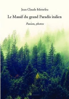 Le Massif du grand Paradis italien - Couverture de livre auto édité
