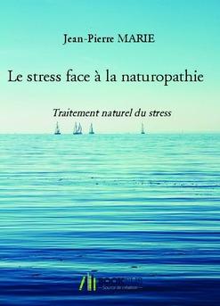 Le stress face à la naturopathie