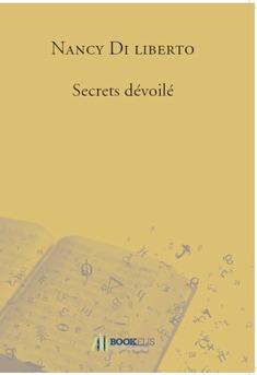 Secrets dévoilé - Couverture de livre auto édité