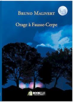 Orage à Fausse-Cerpe - Couverture de livre auto édité