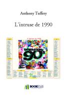 L'intruse de 1990