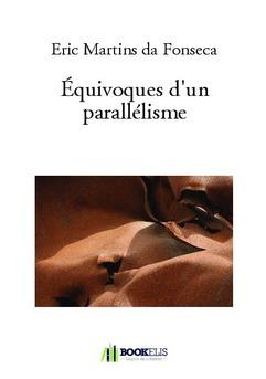 Équivoques d'un parallélisme - Couverture de livre auto édité