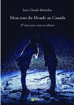 Mon tour du Monde au Canada
