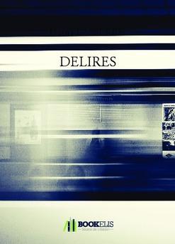 DELIRES