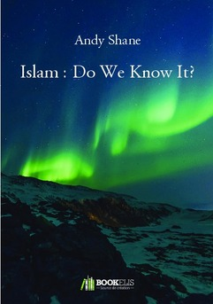 Islam : Do We Know It?