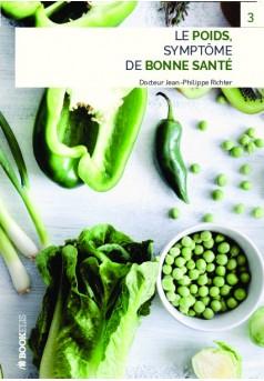 LE POIDS  SYMPTOME DE BONNE SANTE