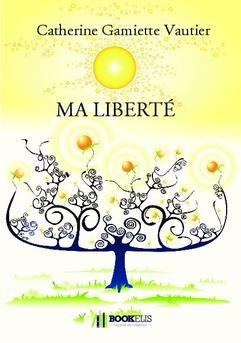 MA LIBERTÉ - Cover book
