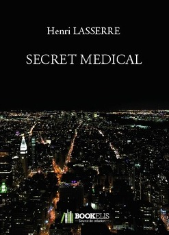 SECRET MEDICAL - Couverture de livre auto édité