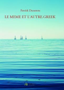 LE MEME ET L'AUTRE.GREEK - Couverture de livre auto édité