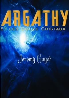 Argathy Et les Douze Cristaux - Couverture de livre auto édité