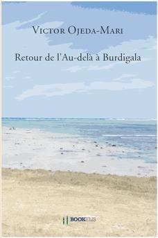 Retour de l'Au-delà à Burdigala