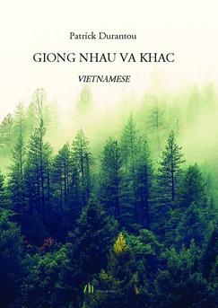 GIONG NHAU VA KHAC - Couverture de livre auto édité