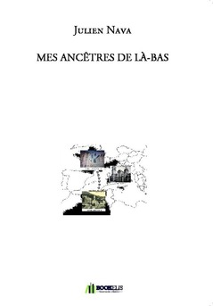 MES ANCÊTRES DE LÀ-BAS