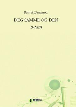 DEG SAMME OG DEN  - Couverture de livre auto édité