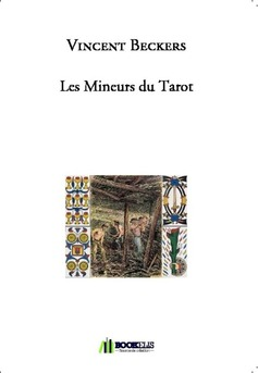 Les Mineurs du Tarot
