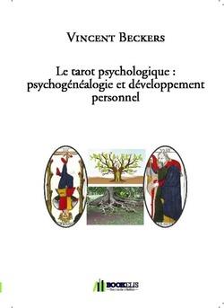 Le tarot psychologique : psychogénéalogie et développement personnel