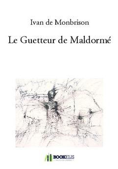 Le Guetteur de Maldormé - Couverture de livre auto édité