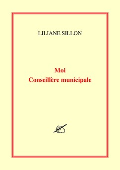 Moi Conseillère municipale - Couverture de livre auto édité