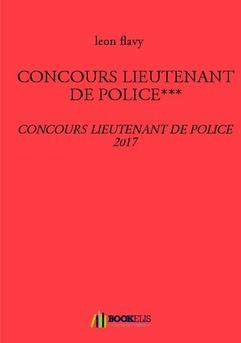 CONCOURS LIEUTENANT DE POLICE*** - Couverture de livre auto édité