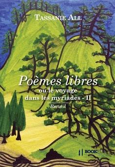 Poèmes libres ou le voyage dans les myriades II - Couverture de livre auto édité