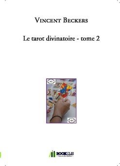 Le tarot divinatoire - tome 2 - Couverture de livre auto édité