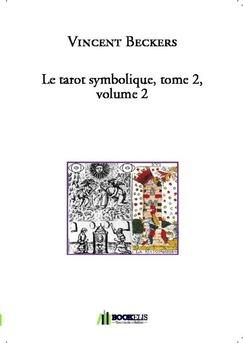 Le tarot symbolique, tome 2, volume 2 - Couverture de livre auto édité
