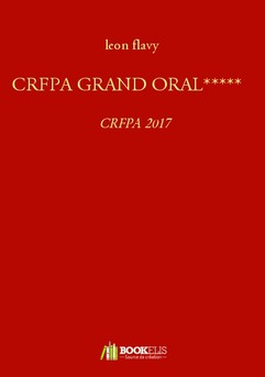 CRFPA GRAND ORAL*****
