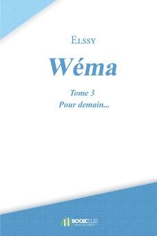 Wéma - Tome 3 : Pour demain...