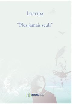 """""""Plus jamais seuls"""" - Couverture de livre auto édité"""